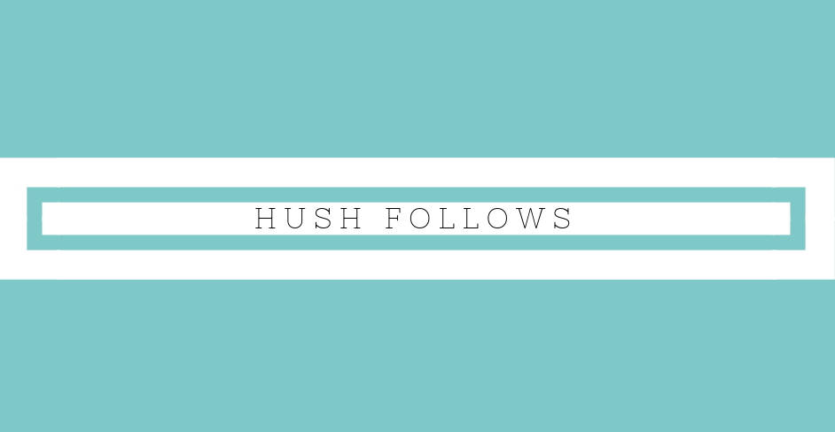 hush follows october